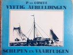 Comte, P. le - Vyftig Afbeeldingen van Schepen en Vaartuigen in verschillende bewegingen. 1831.