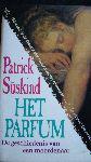 Süskind, Patrick - Het Parfum - De Geschiedenis van een Moordenaar