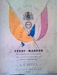 Revius, Louis F.: - Feest-marsch bij gelegenheid der viering van het halve eeuw-feest der herstelling van Neerland`s onafhankelijkheid