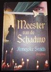Smids, Annejoke - Meester van de schaduw