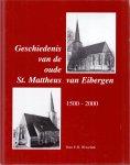 Wesselink, E.H. (ds1280) - Geschiedenis van de oude St. Mattheus van Eibergen 1500-2000 / druk 1