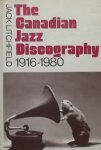 Litchfield, Jack - The Canadian Jazz Discography 1916-1980