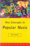 Shuker  R. (ds1322) - Key concepts in popular music