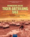 Lochmann; von Rosen; Rubbel; Sichel - Erinnerungen an die Tiger-Abteilung 503