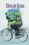 E. de Bruin - Dutch women don t get depressed