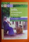 Vrouwke Klapwijk - Juda, de buurjongen van Maria