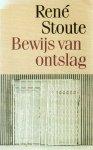 Stoute, René - Bewijs van ontslag