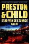 Preston & Child - Stad van de eeuwige nacht
