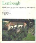 Smeets, F., A. Goosen & P. le Blanc - Lemborgh. Het kasteel en zijn Sint Salviuskerk te Limbricht