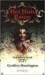 G. Huntington - Schaduwland boek I : Het Huis met de Raven