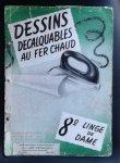 redactie - DESSINS Decalquables au fer chaud no 8 Linge de dame