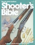Editor William S. Jarrett - no.86 1995 Edition Shooter's Bible The World's Standard Firearms Reference Book