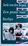 Bergen - Passie voor Berlijn / druk 1