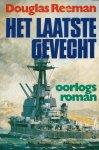 Reeman, Douglas - HET LAATSTE GEVECHT