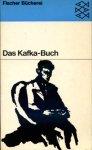Kafka, Franz - Das Kafka-Buch. Eine innere Biographie in Selbstzeugnissen. Hrsg. H. Politzer