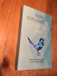 Strycker, Noah - Dat gevederde ding - het raadselachtige leven van vogels