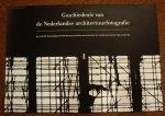 HOMAN, REYNOUD. & KLEIN, AART - Geschiedenis van de Nederlandse architectuurfotografie.  25.11 - 31.12.1989, Rotterdam.