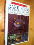 Cottridge, D & K Vinicombe - Rare Birds in Britain and Ireland - a Photographic Record
