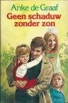 Graaf, Anke de - GEEN SCHADUW ZONDER ZON - STREEKROMAN
