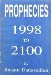 Swami Dattavadhut - Prophecies 1998 to 2100