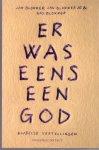 Blokker,Jan / Blokker, Jan jr. / Blokker, Bas (ds1283) - Er was eens een God. Bijbelse vertellingen