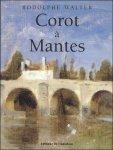 WALTER, RODOLPHE. - COROT A MANTES.