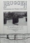 Harry van Royen. /  Gust Vandegoor - Zeg niet zomaar brug tegen een brug: patrimonium over Vlaamse waterwegen