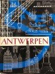 AVERMAETE, R & BLOCKMANS & PUYVELDE, L. van (e.a.) - Antwerpen: Kollektie 'Belgie Tentoonstelling 1958' nr 1