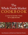 Petusevsky, Steve - The Whole Foods Market Cookbook A Guide to Natural Foods With 350 Recipes