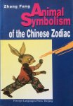 Fang, Zhang - Animal symbolism of the Chinese Zodiac