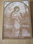 Kemenade, K. van - 365 Heiligendagen / folklore, gebruiken, iconografie, legenden, namen, weerspreuken
