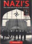 Rees, Laurence - DE NAZI'S, EEN WAARSCHUWING UIT HET VERLEDEN