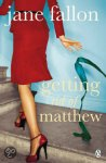 Fallon, J. - Getting Rid of Matthew