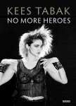 Tabak, Kees - No More Heroes