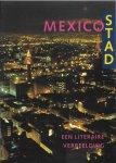 Wal, Geke van der (red.) - Mexico Stad, een literaire verbeelding