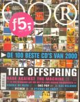 Diverse auteurs - Muziekkrant Oor, 2000, nr. 24 , met o.a.  DAS POP, RAGE AGAINST THE MACHINE, ILSE DELANGE, OFFSPRING, CRADLE OF FILTH, DYZACK