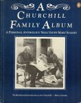 Soames, Mary - A Churchill Family Album - a personal anthology selected by ....