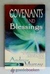 Murray, Andrew - Covenants and Blessings