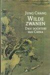 Jung Chang - Wilde zwanen - Jung Chang
