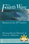 Herman B. Maynard & Susan E. Mehrtens - The Fourth Wave