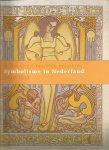 Marty Bax, e.a. - Symbolisme in Nederland