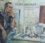 Brehler, Elske. e.a. - Elske Brehler vriendschapsportretten en suggestivisme.