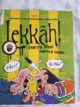 WIND, Pierre en RUEB, Marnix - Lekkah! Vernield 's- Gravenhaegsch Kookboek
