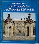 Gandert, Klaus-Dietrich - VOM PRINZENPALAIS ZUR HUMBOLDT- UNIVERSITÄT