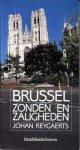 Reygaerts, Johan - Brussel - Zonden en zaligheden