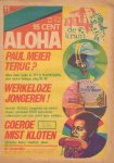 Diverse auteurs - Aloha 1973 nr. 11, 27 september tot 11 oktober, Dutch underground magazine met o.a./with a.o. Artikel over TIMOTHY LEARY (van Simon Vinkenoog ), goede staat (omslag is verkleurd)