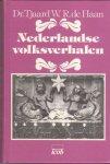 Tjaard, Dr. / Haan, W.R. de - Nederlandse  volksverhalen-herkomst en geschiedenis