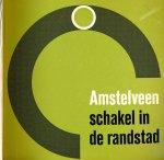 voorlichting gemeente amstelveen - amstelveen, schakel in de randstad