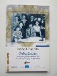 Lipschits, Isaac - Onbestelbaar. Herinneringen in briefvorm aan de Jodenvervolging in Rotterdam