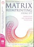 Allenby Dawson and Karl Sasha - Matrix Reimprinting using EFT  .. Rewrite your past , transform your future